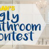 Congratulations To Our Ugly Bathroom Contest Winner