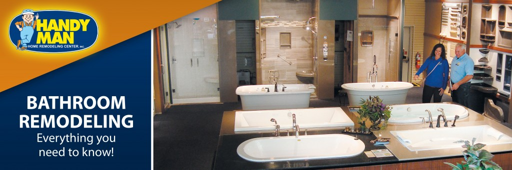Handy Man  BATHROOM REMODELING: Remodeling and New Construction
